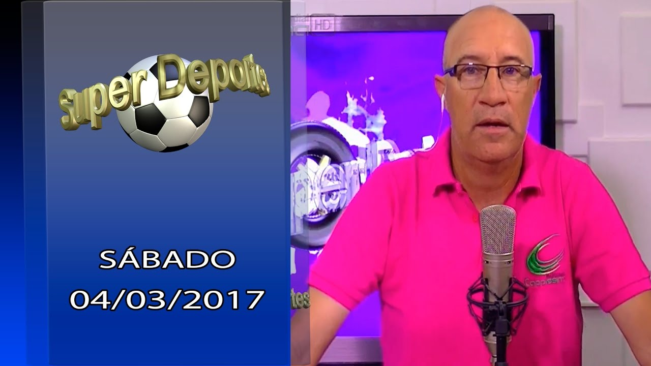 SUPER DEPORTES 04/03/2017- CAPPISSIMA MULTIMEDIAL TV HD.